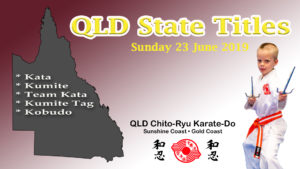 Read more about the article 2019 QLD Chito-Ryu Karate State Titles